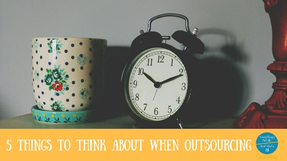 5 Things To Think About Before You Outsource