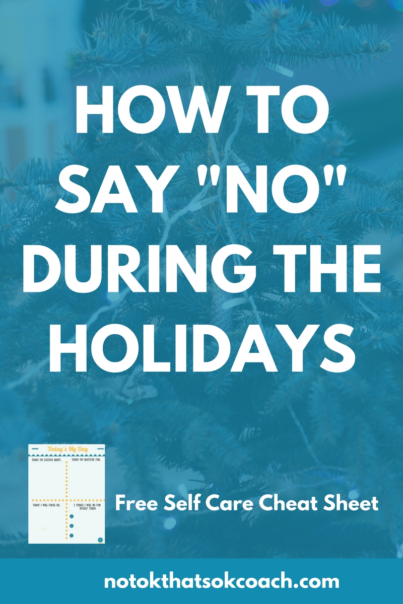"Saying ""No"" During the Holidays"
