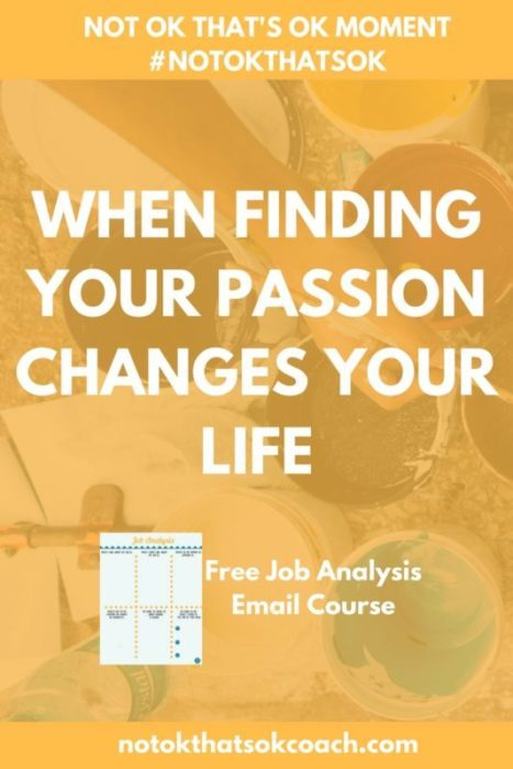 When Finding Your Passion Changes Your Life
