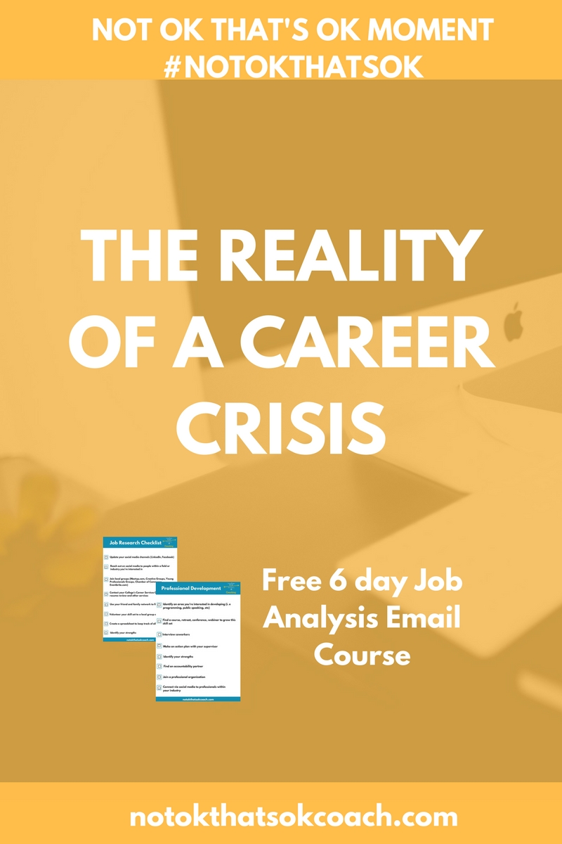 The Reality of a Career Crisis