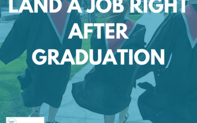 6 Strategies to Get a Job Right After Graduation