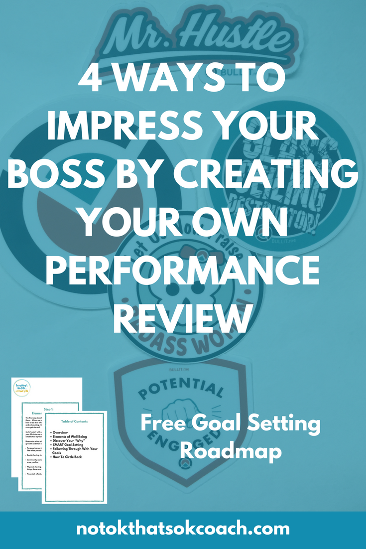 4 Ways to Impress Your Boss By Creating Your Own Performance Review