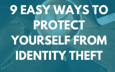9 Easy Ways To protect yourself from identity theft