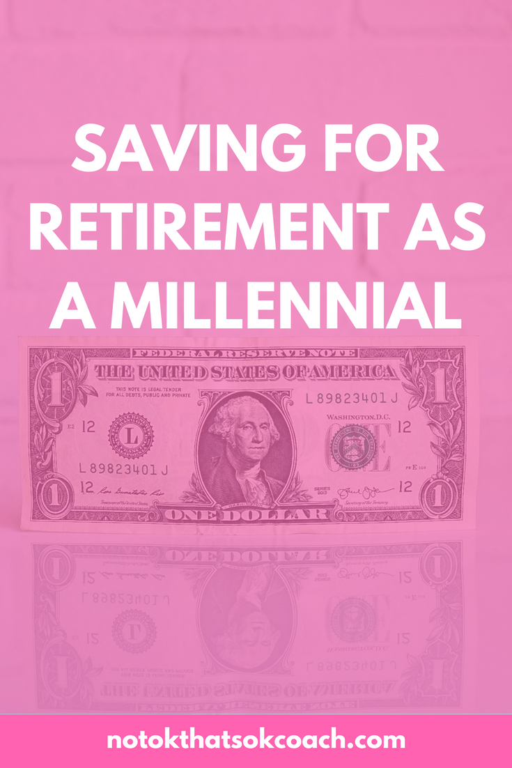 Saving for Retirement As a Millennial