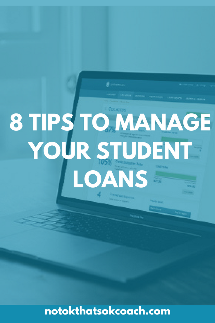 8 Tips To Manage Your Student Loans