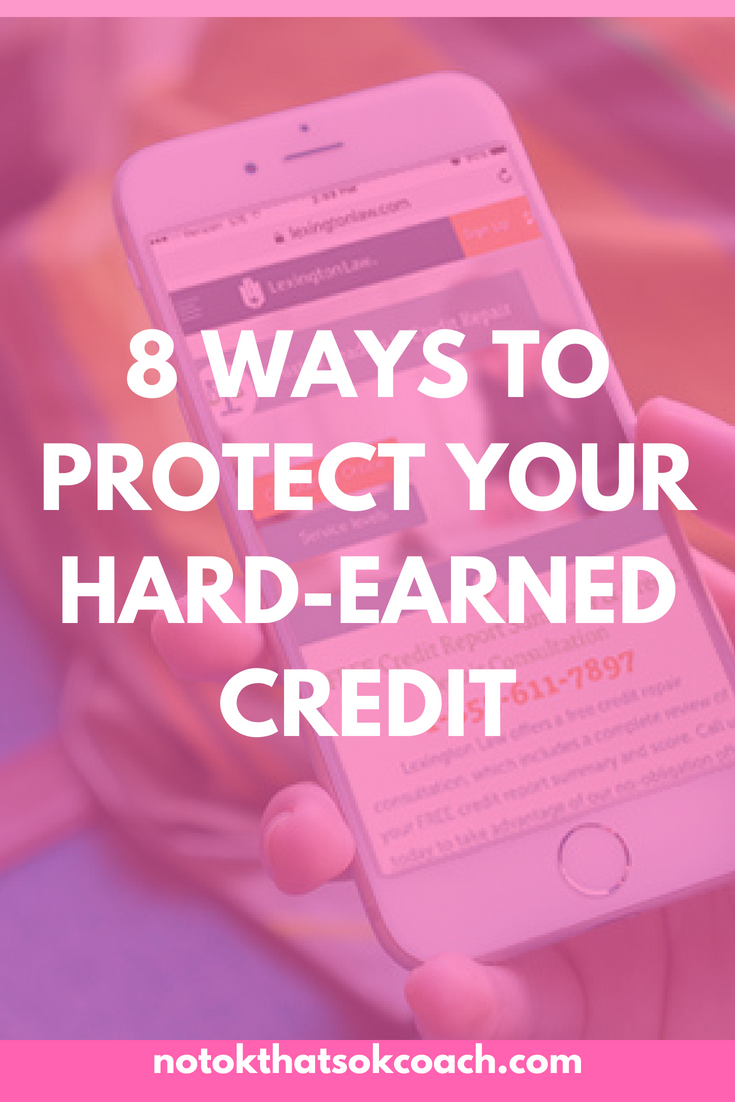 8 Ways to Protect Your Hard-Earned Credit