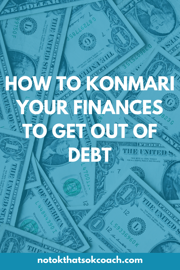 How to KonMari Your Finances to Get out of Debt