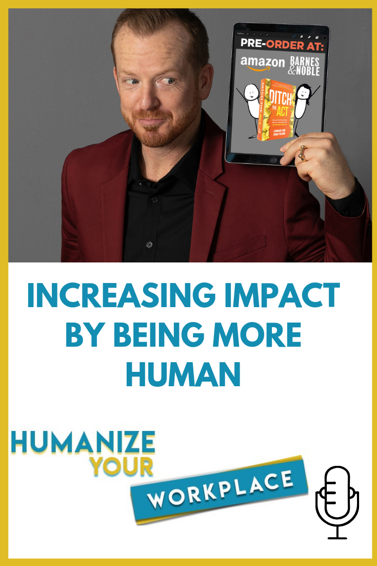 Increasing Impact by Being More Human