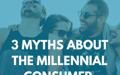 3 Myths About the Millennial Consumer