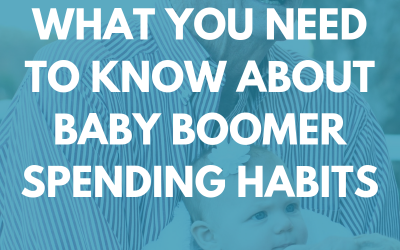 What You Need to Know About Baby Boomer Spending Habits